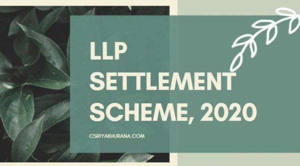 LLP-Settlement-Scheme-2020-Cs-Riya-Khurana-