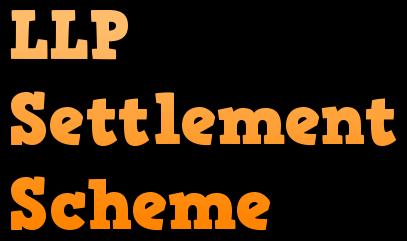 LLP Settlement Scheme