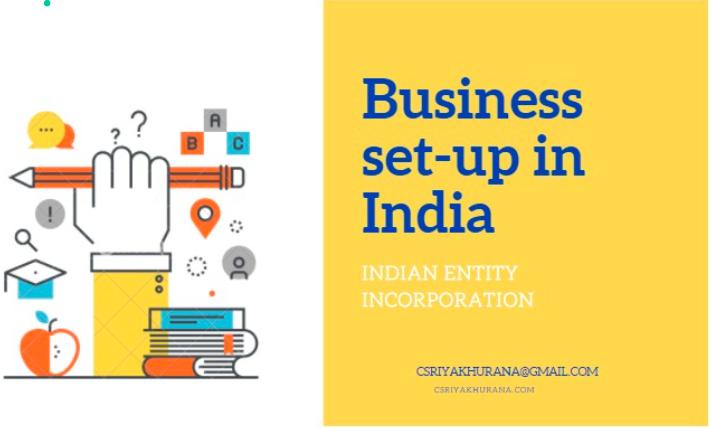 Business setup in India_Incorporation Entity- CS Riya Khurana