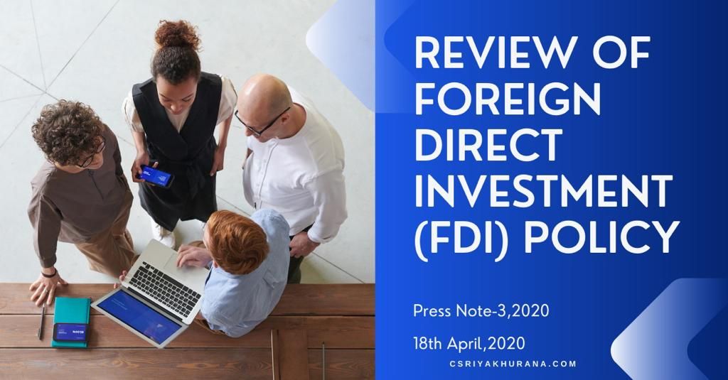 REVIEW OF FOREIGN DIRECT INVESTMENT (FDI) POLICY
