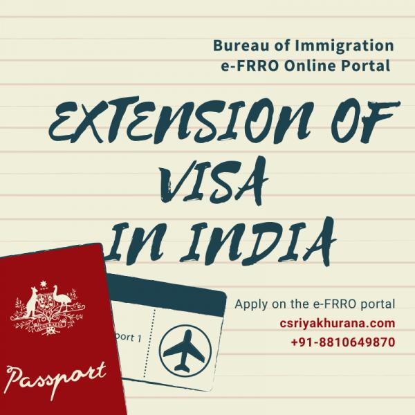 APPLY FOR EXTENSION OF VISA IN INDIA - Cs Riya Khurana
